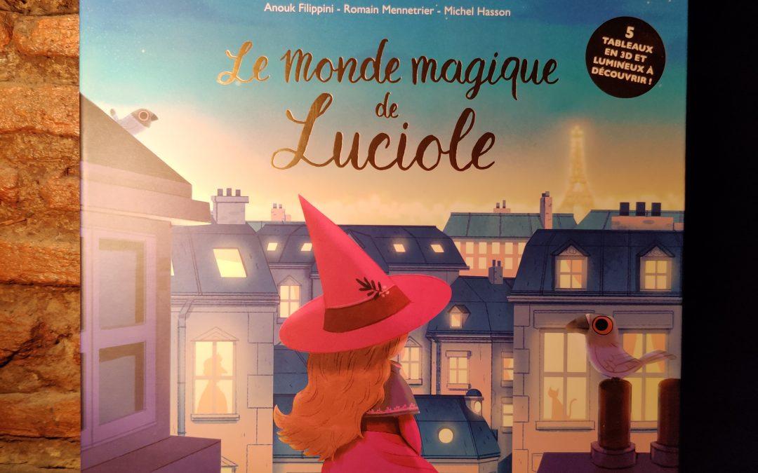 Notre livre jeunesse du moment : Le monde magique de Luciole !